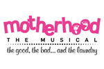 Motherhood the Musical