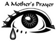 Mother's Prayer, A