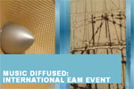 Music Diffused: International Eam Event