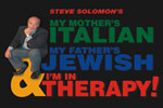My Mother's Italian, My Father's Jewish and I'm in Therapy