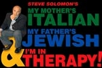 My Mother's Italian, My Father's Jewish & I'm in Therapy