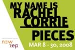 My Name is Rachel Corrie and Pieces