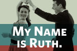 My Name is Ruth