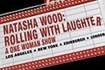 Natasha Wood: Rolling With Laughter