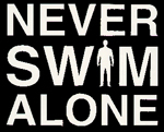 Never Swim Alone