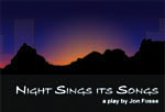 Night Sings Its Songs