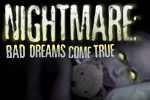 Nightmare: Bad Dreams Come True