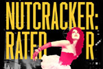 Nutcracker: Rated R