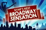 NYMF's Next Broadway Sensation