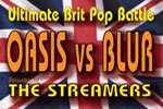 Oasis vs. Blur: The Ultimate Brit-Pop Battle, Featuring The Streamers