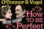 O'Connor & Vogel: How To Be Perfect