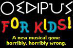 Oedipus for Kids!