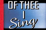 Of Thee I Sing (Paper Mill)