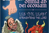Omnia ad del Gloriam (Or, Les The Least StraightenThe Lord