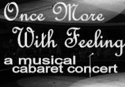 Once More, With Feeling (Musical Cabaret Concertl)