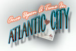 Once Upon A Time In Atlantic City