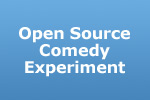 Open Source Comedy Experiment