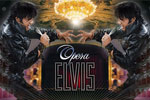 Opera Elvis: A Lament For The King!!