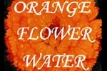 Orange Flower Water
