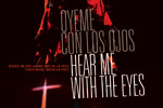 Oyeme Con Los Ojos / Hear Me With The Eyes