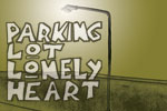 Parking Lot Lonely Heart