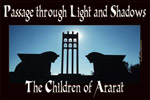 Passage through Light and Shadows: The Children of Ararat