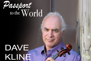 Passport to the World - Dave Kline Band