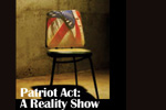 Patriot Act: A Reality Show
