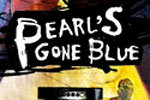 Pearl's Gone Blue
