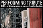 Performing Tribute 911: Ordinary People, Remarkable Stories