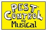 Pest Control...The Musical