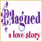 Plagued - A Love Story