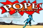 Pope! An Epic Musical