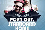 Port Out, Starboard Home