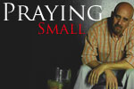Praying Small