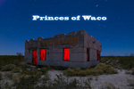 Princes of Waco