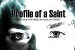 Profile of a Saint