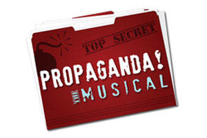 Propaganda! The Musical