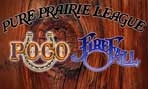 Pure Prairie League, POCO & Firefall