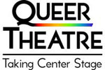 Queer Theatre - Taking Center Stage