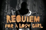 Requiem For a Lost Girl