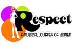 Respect: A Musical Journey of Women!