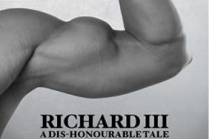 Richard III A dis-honourable Tale