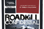 Roadkill Confidential