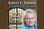 Robert E. Hansen, Psychic Medium