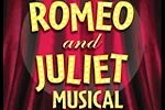 Romeo and Juliet the Musical