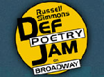 Russell Simmons Def Poetry Jam on Broadway