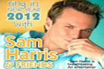 Sam Harris & Friends New Year's Eve Concert