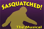 Sasquatched! The Musical