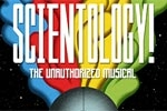 Scientology! The (Unauthorized) Musical